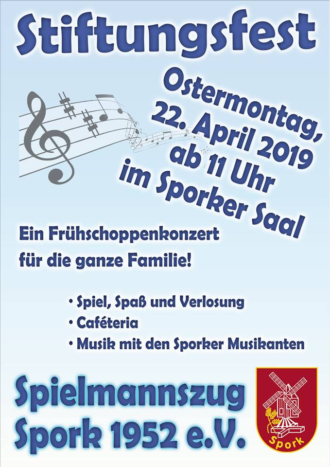 STIFTUNGSFEST AM OSTERMONTAG 2019 DES SPIELMANNZUGS SPORK 1952